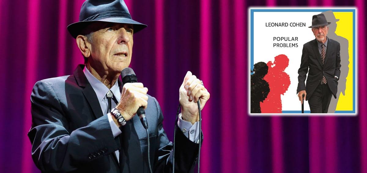 "Leonard Cohen: Νέος δίσκος ""Popular Problems"""