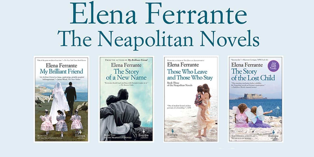 Η μυστηριώδης κυρία Έλενα Φεράντε και η «Τετραλογία της Νάπολης»
