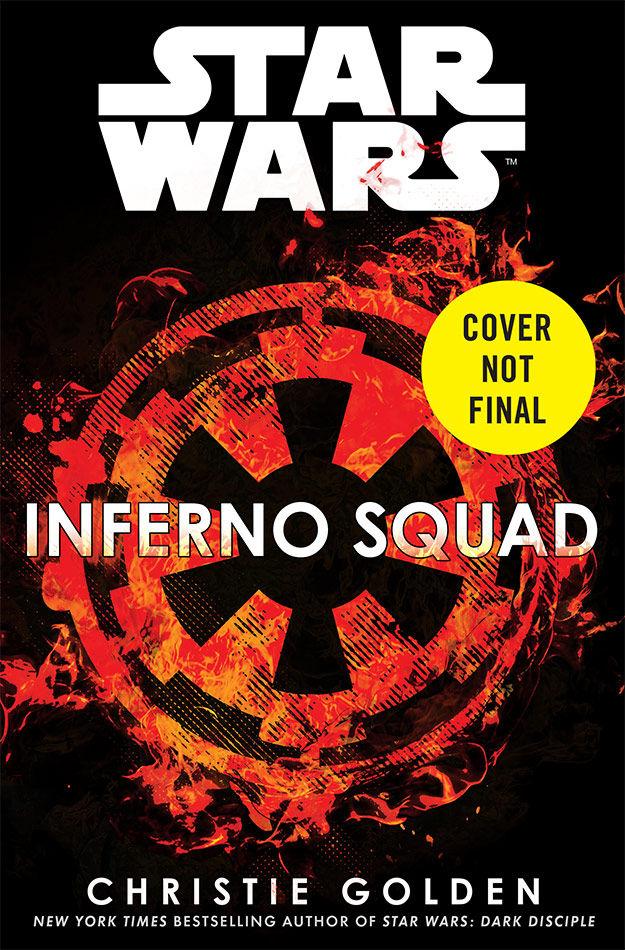 Inferno Squad: Το νέο Star Wars βιβλίο έρχεται τον Ιούλιο!