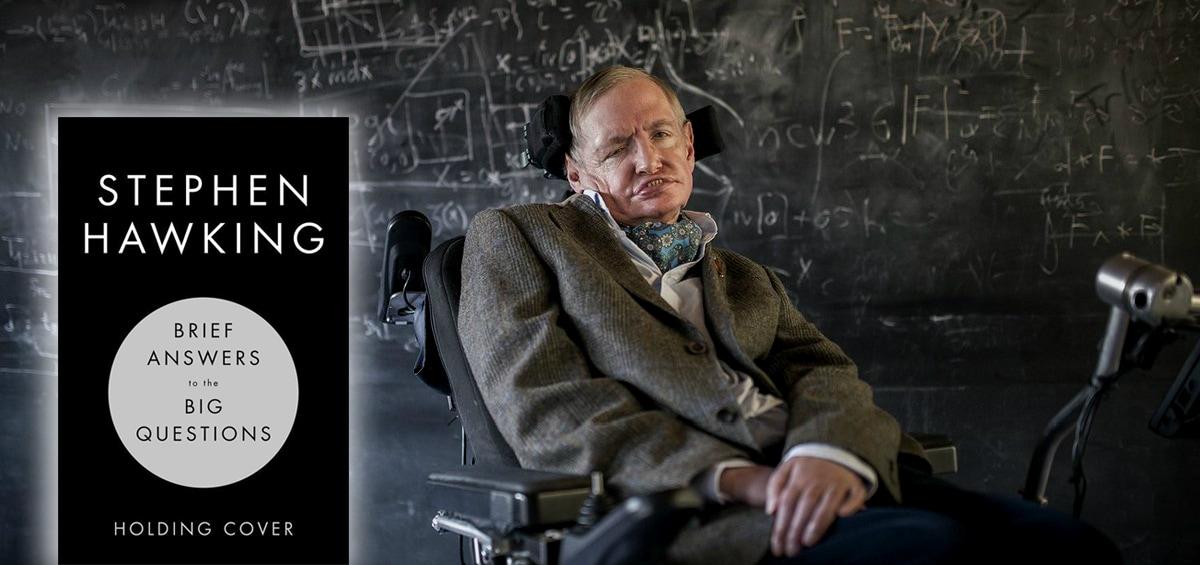 Το τελευταίο βιβλίο του Stephen Hawking απαντά στα μεγάλα ερωτήματα