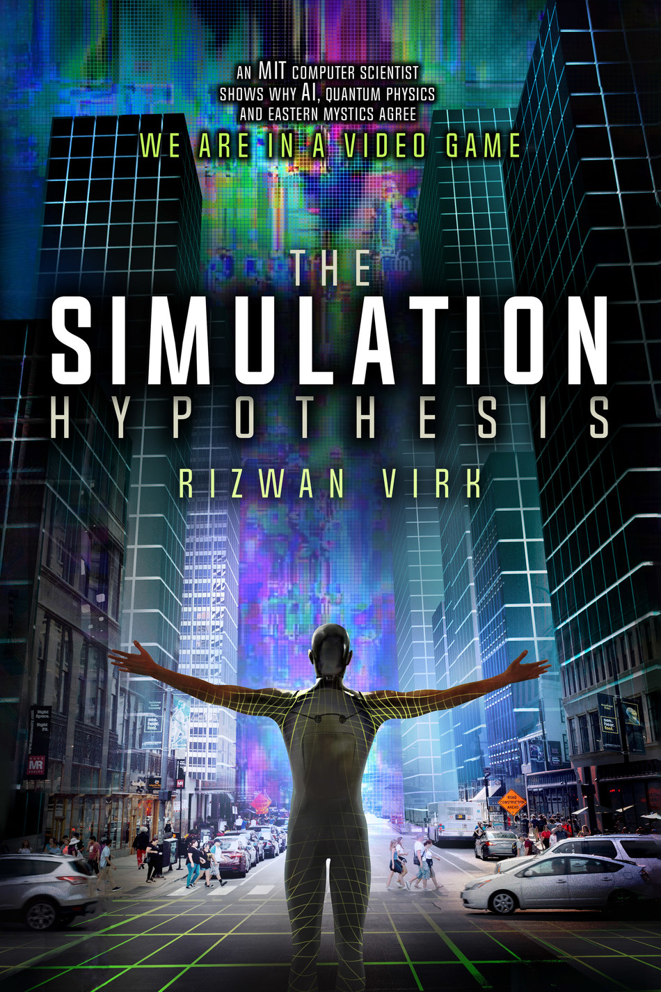 The Simulation Hypothesis: όταν το Matrix γίνεται πραγματικότητα