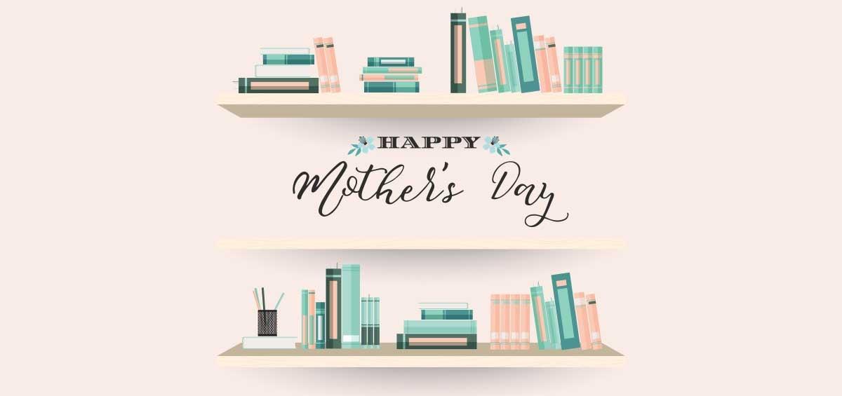 Ημέρα της Μητέρας: Τα καλύτερα βιβλία για το φετινό μας δώρο