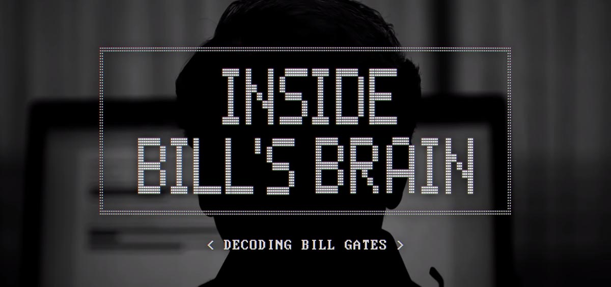 Inside Bill's Brain: Στο μυαλό του Bill Gates